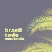 Brasil Todo Escutando by Various Artists