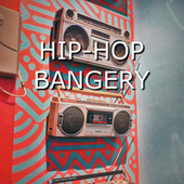 Hip Hop Bangery de Various Artists