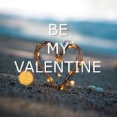 Be My Valentine de Various Artists