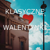Klasyczne Walentynki von Various Artists