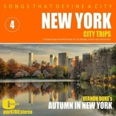 Songs That Define a City: New York, (Autumn in New York), Volume 4 by Various Artists