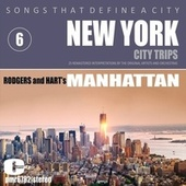 Songs That Define a City: New York, (Manhattan), Volume 6 by Various Artists