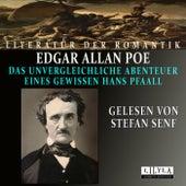 Das unvergleichliche Abenteuer eines gewissen Hans Pfaall von Stefan Senf