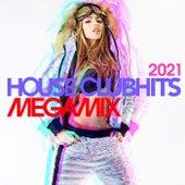 House Clubhits Megamix 2021 de Various Artists