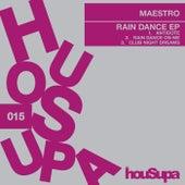 Rain Dance EP von Maestro