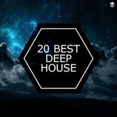 20 Best Deep House by Various Artists