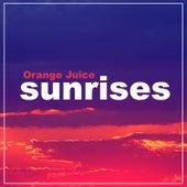 Sunrises von Orange Juice