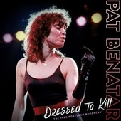 Dressed To Kill de Pat Benatar