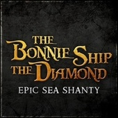 The Bonnie Ship the Diamond - Epic Sea Shanty van L'orchestra Cinematique