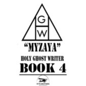 Holy Ghost Writer Book 4 de Myzaya