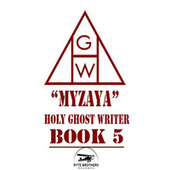Holy Ghost Writer Book 5 de Myzaya