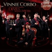 The Distinguished Devils of Refined Metal by Vinnie Corbo