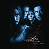 I Know What You Did Last Summer The Album by Various Artists