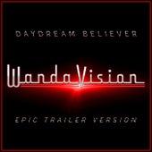 Daydream Believer (Wandavision) (Epic Version) by L'orchestra Cinematique
