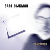 Remember von Bart Dijkman