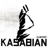 Club Foot van Kasabian