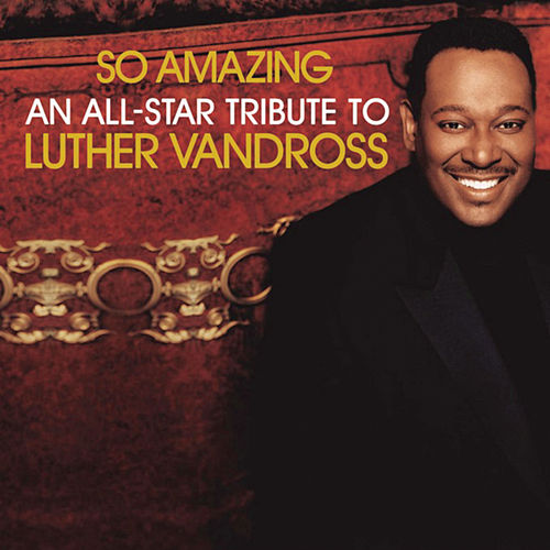 So Amazing: An All-Star Tribute To Luther Vandross de Various Artists