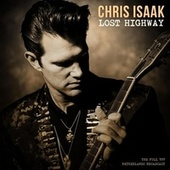 Lost Highway by Chris Isaak