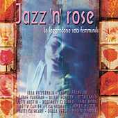 Jazz'N'Rose by Various Artists