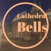 Cathedral Bells de Various Artists