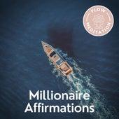 Millionaire Affirmations de Flow Meditation
