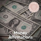 Money Affirmations von Flow Meditation
