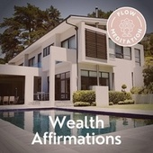 Wealth Affirmations von Flow Meditation