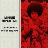 Les Fleurs / Oh! By The Way de Minnie Riperton