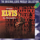 From Elvis In Memphis von Elvis Presley