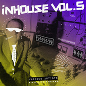In House, Vol. 5 von Various Artists