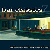 Bar Classics 7 by Various Artists