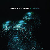 Charmer by Kings of Leon