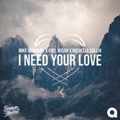 I Need Your Love de Mike Gudmann