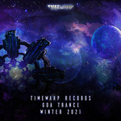 Timewarp Records Goa Trance Winter 2021 by Goa Doc