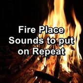 Fire Place Sounds to put on Repeat de Serenity Spa: Music Relaxation