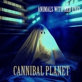 Cannibal Planet by The Animals