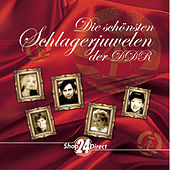 Die schönsten Schlagerjuwelen der DDR von Various Artists