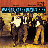 Warming By The Devils Fire - A Film By Charles Burnett by Various Artists