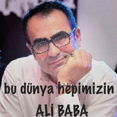 Bu Dünya Hepimizin by Ali Baba