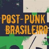 Post-Punk Brasileiro by Various Artists