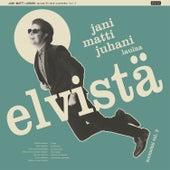 Jani Matti Juhani laulaa Elvistä Suomeksi, Vol. 2 de Jani Matti Juhani