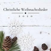 Christliche Weihnachtslieder 2020: Weihnachtsmusik Instrumental, Top Weihnachtslieder Playlist von Weihnachtslieder