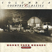 Columbia Country Classics Vol. II: Honky Tonk Heroes de Various Artists