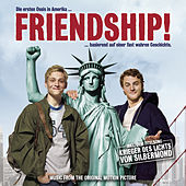 Friendship! Music From The Original Motion Picture de Various Artists
