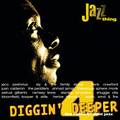 Diggin Deeper - The Roots Of Acid Jazz Vol.4 by Various Artists