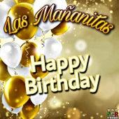 Happy Birthday by Las Mañanitas, Happy Birthday, Happy Birthday Song