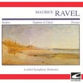 Bolero, Daphnis et Chloë, Pavane by London Symphony Orchestra