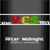 After Midnight (Retro Version)(feat. David Allen Coe Jr) (feat. David Allen Coe Jr) by The Yes-Men