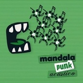 Punk Acústico by Mandala