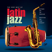 Ritmo De La Noche/Rhythm Of The Night - The Very Best Of Latin Jazz de Various Artists